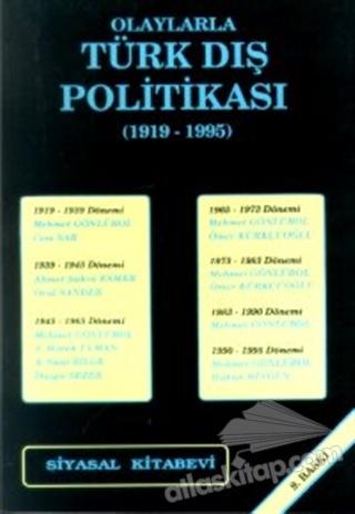 OLAYLARLA TÜRK DIŞ POLİTİKASI (1919-1995) (  )