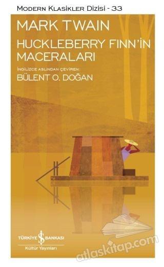 HUCKLEBERRY FİNN'İN MACERALARI ( MODERN KLASİKLER SERİSİ )