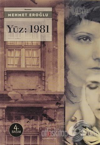 YÜZ: 1981 (  )