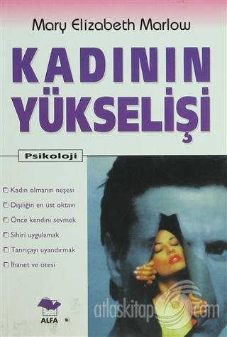 KADININ YÜKSELİŞİ (  )