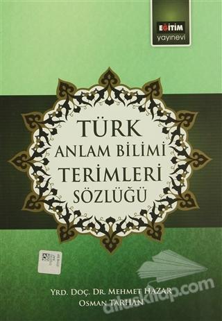 TÜRK ANLAM BİLİMİ TERİMLERİ SÖZLÜĞÜ (  )