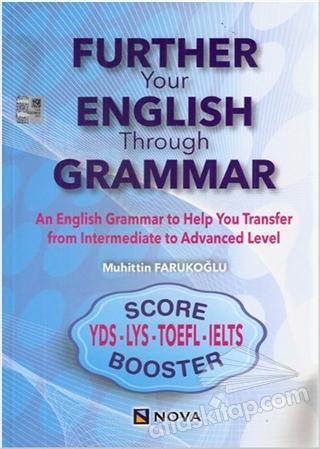 FURTHER YOUR ENGLİSH THROUGH GRAMMAR (  )