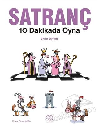 SATRANÇ 10 DAKİKADA OYNA ( PLAY CHESS İN 10 MİNUTES )