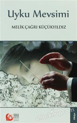 UYKU MEVSİMİ ( HİKAYELER )