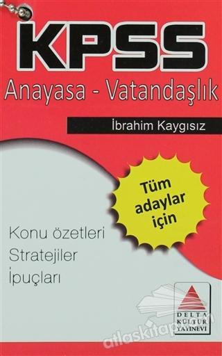 KPSS ANAYASA - VATANDAŞLIK ( KONU ÖZETLERİ STRATEJİLER İPUÇLARI )