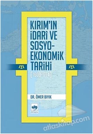 KIRIM'IN İDARİ VE SOSYO-EKONOMİK TARİHİ (1600 - 1774) (  )