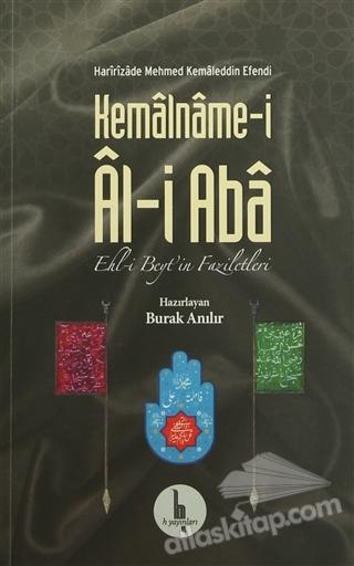 KEMALNAME-İ AL-İ ABA ( EHL-İ BEYT'İN FAZİLETLERİ )