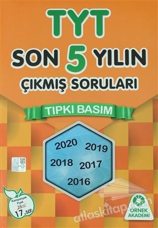 TYT SON 5 YILIN ÇIKMIŞ SORULARI TIPKI BASIM (  )