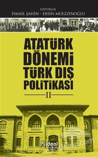 ATATÜRK DÖNEMİ TÜRK DIŞ POLİTİKASI 2 (  )
