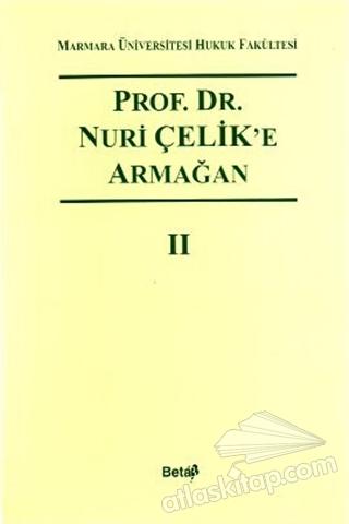 PROF. DR. NURİ ÇELİK'E ARMAĞAN 2 (  )
