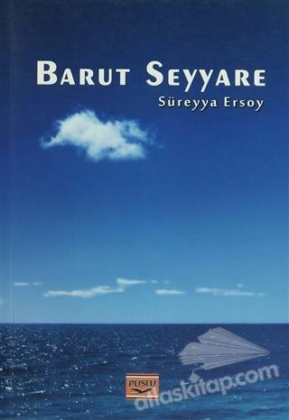 BARUT SEYYARE (  )