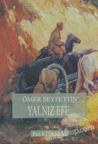 YALNIZ EFE ( DÜNYA KLASİKLERİ )