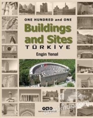 ONE HUNDRED AND ONE BUİLDİNGS AND SİTES TÜRKİYE (  )