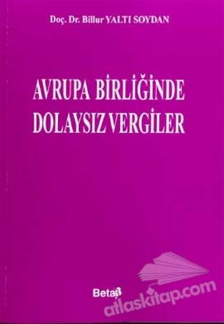AVRUPA BİRLİĞİNDE DOLAYSIZ VERGİLER (  )
