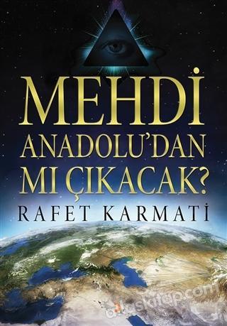 MEHDİ ANADOLU'DAN MI ÇIKACAK? (  )