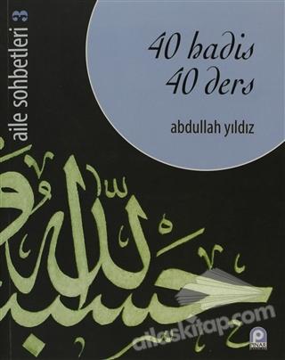 40 HADİS 40 DERS (  )