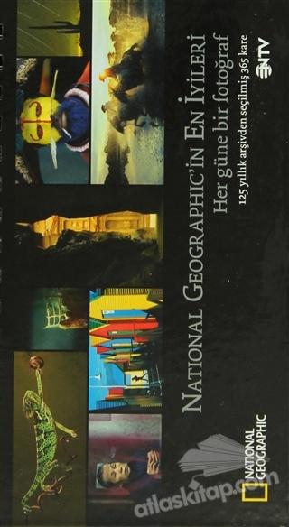 NATİONAL GEOGRAPHİC'İN EN İYİLERİ - HER GÜNE BİR FOTOĞRAF ( 125 YILLIK ARŞİVDEN SEÇİLMİŞ 365 KARE )