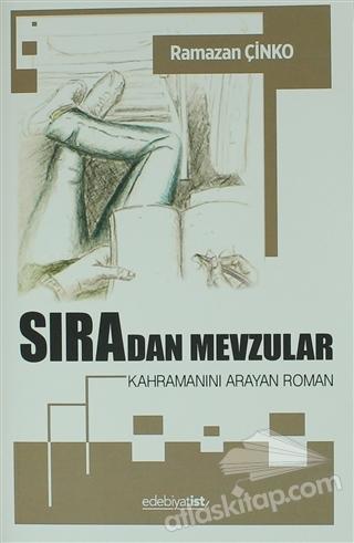 SIRADAN  MEVZULAR ( KAHRAMANINI ARAYAN ROMAN )