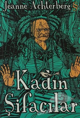 KADIN ŞİFACILAR (  )