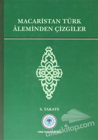 MACARİSTAN TÜRK ALEMİNDEN ÇİZGİLER (  )