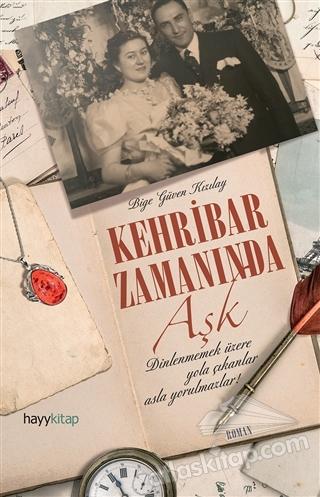 KEHRİBAR ZAMANINDA AŞK (  )