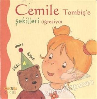 CEMİLE TOMBİŞ'E ŞEKİLLERİ ÖĞRETİYOR (  )