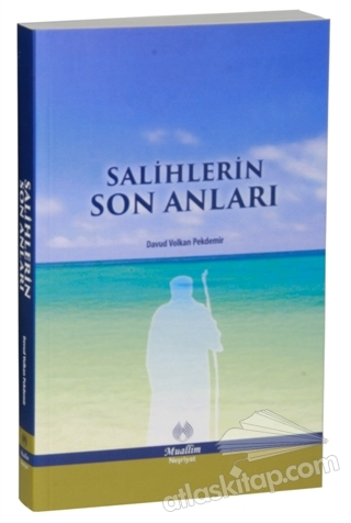 SALİHLERİN SON ANILARI (  )