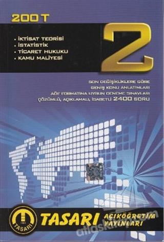 200 T - İKTİSAT TEORİSİ - İSTATİSTİK - TİCARET HUKUKU - KAMU MALİYESİ 2 (  )