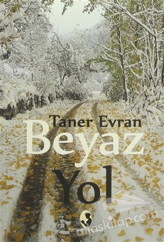 BEYAZ YOL (  )