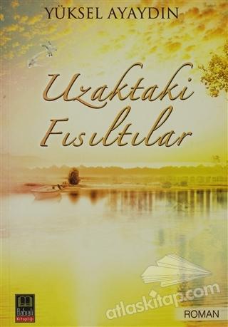 UZAKTAKİ FISILTILAR (  )