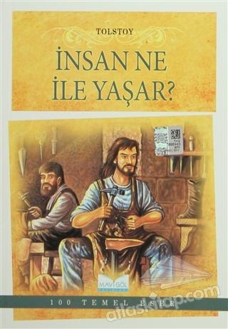 İNSAN NE İLE YAŞAR? ( 100 TEMEL ESER: 38 )