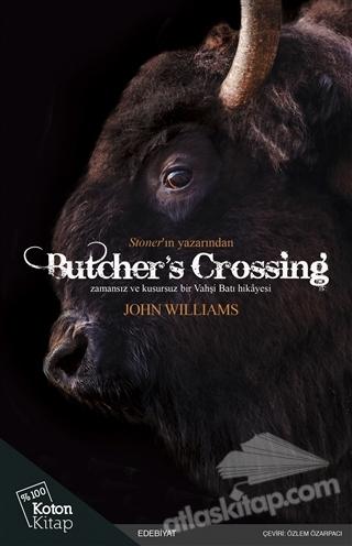 BUTCHER'S CROSSİNG ( ZAMANSIZ VE KUSURSUZ BİR VAHŞİ BATI HİKAYESİ )