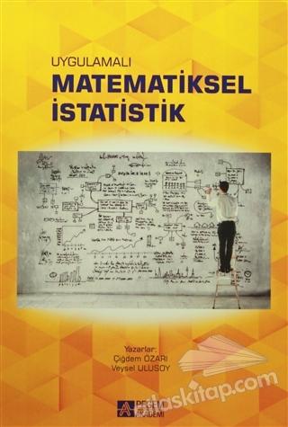 UYGULAMALI MATEMATİKSEL İSTATİSTİK (  )
