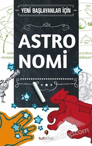 ASTRONOMİ ( YENİ BAŞLAYANLAR İÇİN )