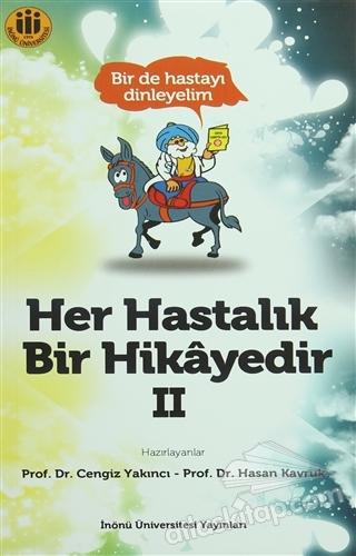 HER HASTALIK BİR HİKAYEDİR 2 (  )