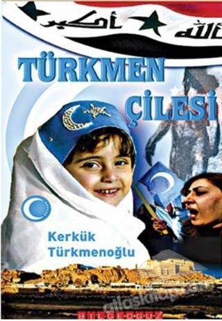 TÜRKMEN ÇİLESİ (  )