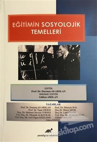 EĞİTİMİN SOSYOLOJİK TEMELLERİ (  )