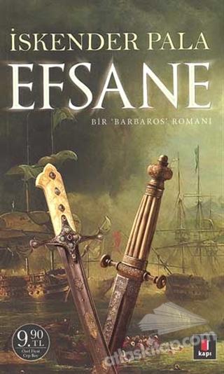 EFSANE ( BİR 'BARBAROS' ROMANI )
