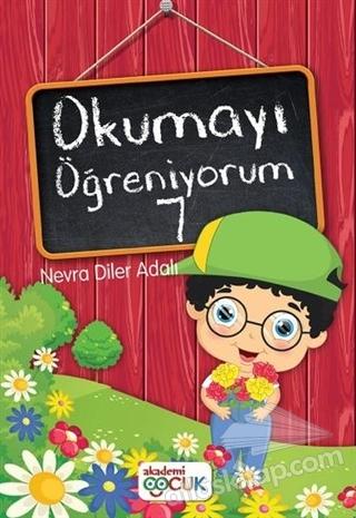 OKUMAYI ÖĞRENİYORUM - 7 (  )