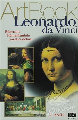 ARTBOOK LEONARDO DA VİNCİ ( RÖNESANS HÜMANİZMİNİN YARATICI DEHASI )