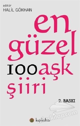 EN GÜZEL 100 AŞK ŞİİRİ (  )