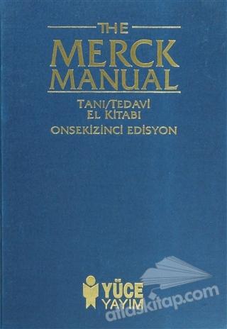 THE MERCK MANUAL OF DİAGNOSİS AND THERAPY TANI / TEDAVİ EL KİTABI 18. EDİSYON (  )