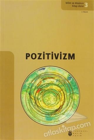 POZİTİVİZM (  )