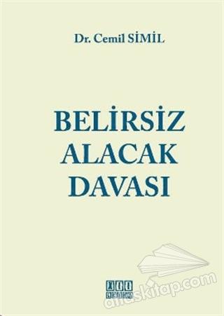 BELİRSİZ ALACAK DAVASI (  )
