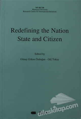 REDEFİNİNG THE NATİON STATE AND CİTİZEN (  )