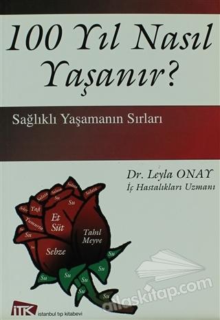 100 YIL NASIL YAŞANIR? (  )
