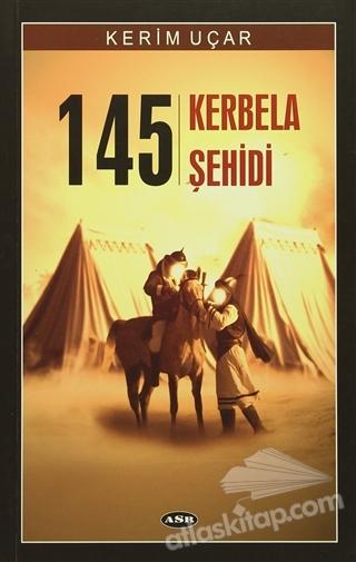 145 KERBELA ŞEHİDİ (  )