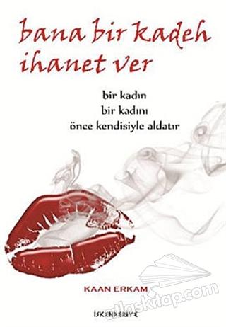 BANA BİR KADEH İHANET VER (  )