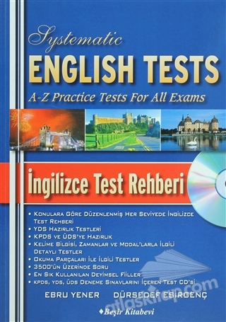 SYSTEMATİC ENGLİSH TESTS - İNGİLİZCE TEST REHBERİ ( A-Z PRACTİCE TESTS FOR ALL ExAMS )
