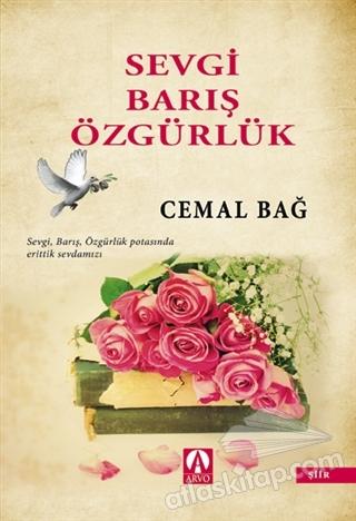 SEVGİ BARIŞ ÖZGÜRLÜK (  )